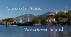 'CHANGING LANDSCAPES TV' is moving forward and we will be releasing next season, this time join us on Vancouver Island ! Vancouver Island, Reality Tv, Vacation Destinations, Teaser, Palm Trees, Adventure Travel, Exotic, Paradise, Around The Worlds