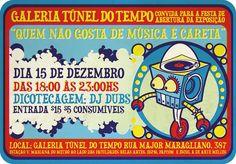 """O nome não remete diretamente às artes plásticas, mas a exposição """"Quem não gosta de música é careta"""", reúne trabalho de grafiteiros, ilustradores e designers gráficos do Brasil, aprese…"""