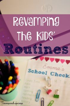 Townsend House: Revamping the Kids' Routines plus a free printable! #ad…