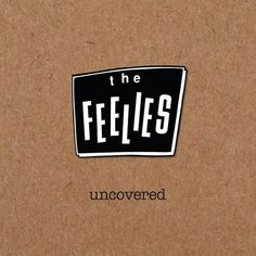 The Feelies - Uncovered (2016) Album Zip Download