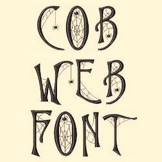 "Web Font by Hopscotch Home Format Fonts on Cob Web Font, Inspiration for stamping a ""welcome, foolish mortals"" sign for my entry way.Cob Web Font, Inspiration for stamping a ""welcome, foolish mortals"" sign for my entry way. Halloween Cards, Holidays Halloween, Halloween Decorations, Halloween Fonts, Halloween Halloween, Fancy Fonts, Cool Fonts, Cricut Fonts, Tips & Tricks"