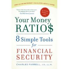 Your Money Ratios is an excellent book to help you answer one of life's most difficult personal finance questions: are you on track to retire when you want to?