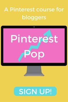 Pinterest Pop! LOVE this online course about Pinterest for bloggers! Click through to check it out now!