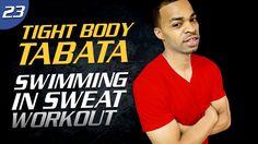 40 Min. Swimming In Sweat HIIT Workout | Tight Body Tabata 23