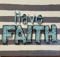 Check out this item in my Etsy shop https://www.etsy.com/listing/493012638/have-faith