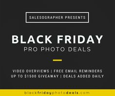 Sign up for email reminders about your favorite pro photography Black Friday deals + enter to win one, too!
