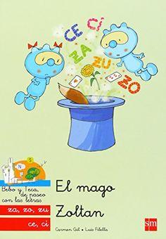 El mago Zoltan. Carmen Gil. SM, 2012