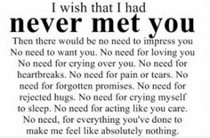 bad-boyfriend-quotes-and-sayingsi-wish-i-never-met-my-ex-boyfriend-hzmpcx32.jpg (300×199)