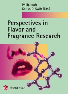 Perspectives in Flavor and Fragrance Research Chemistry Lecture, Recommended Reading, Cover Pics, Research, Fragrances, Swift, Manchester, Conference, Perspective