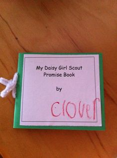 Daisy Girl Scout Promise book  http://daisyscouts.org/docs/PromiseBook.pdf