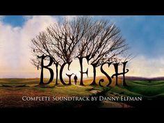 Big Fish Complete Soundtrack OST by Danny Elfman