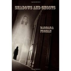 Shadows and Ghosts (Paperback) http://www.amazon.com/dp/098382892X/?tag=wwwmoynulinfo-20 098382892X