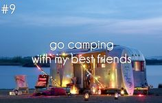 #9 go camping with my best friends /bucketlist