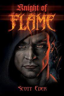 Book Spotlight/1st Chapter Reveal-Knight of Flame-Scott Eder | Miki's Hope