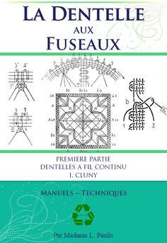 La Dentelle aux Fuseaux Manuels  Techniques 99 Pages