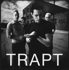 Trapt- Awesome!! part of my workout music as well! Lyrics that express just how I feel...that's great music!