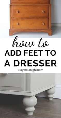 How to add feet to a dresser the easiest way! Redo your dresser and make your dresser taller by adding wood legs to the bottom. Remove the old and ugly bottom and update your dresser. These turned leg Cheap Furniture Makeover, Diy Furniture Renovation, Diy Dresser Makeover, Diy Furniture Projects, Furniture Legs, Refurbished Furniture, Repurposed Furniture, Furniture Design, Dresser Makeovers