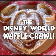Introducing...the #Disney World Waffle Crawl!!!!  My two favorite things combined! Disney World and Waffles.