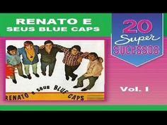 Renato e Seus Blue Caps - 20 Super Sucessos Vol 1 - Completo