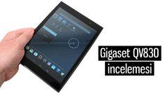 """Gigaset QV830 tablet modeli 8 inç büyüklüğünde karşımıza çıkıyor. Daha önce """"Gigaset İlk Tabletlerini Üretti"""" haberimizde cihazda biraz bahsetmiştik. Şimdi de detaylarıyla karşınızdayız."""