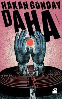 """Hakan Günday, yeni romanı Daha'da """"Doğu ile Batı arasındaki fark, Türkiye'dir"""" diyor. http://www.idefix.com/kitap/daha-hakan-gunday/tanim.asp?sid=T2F0PFLLI7YH2D6FQ8XW"""
