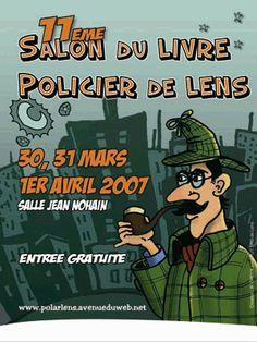 11ème édition Salon du Livre policier de Lens (62300) : 30/03-01/04/2007