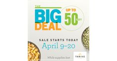 Our favorite groceries are on sale... and it's HUGE!  #ThriveLife #TheBigDeal
