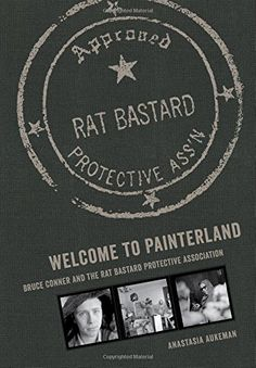 Welcome to Painterland: Bruce Conner and the Rat Bastard ... https://www.amazon.com/dp/0520289455/ref=cm_sw_r_pi_dp_x_8FuoybPBAMENR