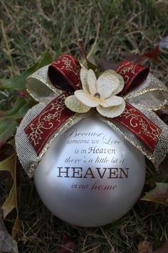 Because Someone we love is in Heaven Christmas Ornament - Shatter Proof Christmas Balls, Winter Christmas, Christmas Holidays, Christmas Decorations, Christmas Ornaments, Silhouette Curio, Holidays And Events, Happy Holidays, Holiday Crafts