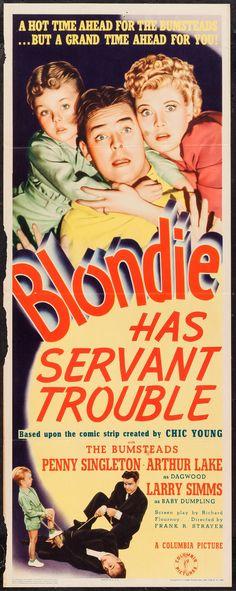 Blondie Has Servant Trouble (1940) Stars: Penny Singleton, Arthur Lake, Larry Simms, Daisy, Jonathan Hale, Danny Mummert ~ Director: Frank R. Strayer