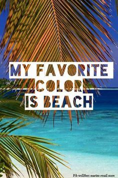 My favorite color is beach