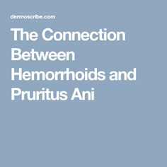 Hemorrhoids and anus may not be sociable terms for open discussion, but they are concerns that should not be ignored. Body Wash, How To Know, The Cure, Connection, Cream, Creme Caramel, Shower Gel