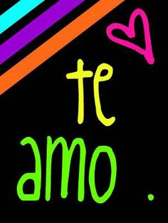 Te amo flakito!!!