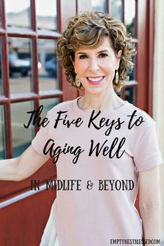 Five Keys to Aging Well in Midlife and Beyond Tips for aging well. Click through to see the 5 keys to healthy aging.Tips for aging well. Click through to see the 5 keys to healthy aging. Anti Aging Cream, Anti Aging Skin Care, Fitness Tips, Health Fitness, Healthy Aging, Aging Process, Aging Gracefully, Health And Wellbeing, Stay Fit
