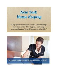 Housekeeping in New York is one among the foremost competitive businesses here and therefore the one with the next competitive advantage comes resolute be a winner. Housekeeping in New York give a candidate choice specific to your required hours and ability necessities.
