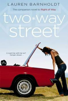 "Two Way Street / Lauren Barnholdt ""Jordan and Courtney were an unlikely high school couple. Then Jordan dumps Courtney, for a girl he met on the Internet.  Courtney's heartbroken. Turns out, he's got a secret or two that he's not telling Courtney. And it has everything to do with why they broke up, why they can't get back together, and how, in spite of it all, this couple is destined for each other."""