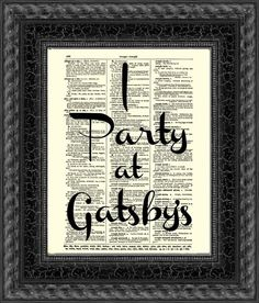 Great Gatsby Art Print, I Party at Gatsby's on 115 Year Old Dictionary Page, Wall Decor, Wall Art, The Great Gatsby Art