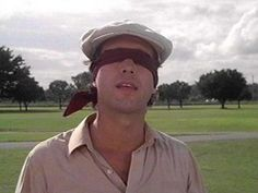 caddyshack | chevy chase proving that sometimes a blindfold is the best golf ...