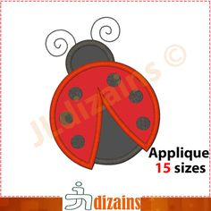 LADYBUG applique design. Machine embroidery design with INSTANT DOWNLOAD files.  Sizes included in this purchase:  2 to 9 inches in height with 0.5