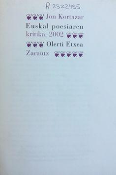 Euskal poesiaren kritika / Jon Kortazar - Zarautz : Olerti Etxea, D.L. 2003