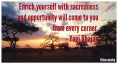 Yogi Bhajan quote, created on his birthday.