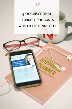 Four Occupational Therapy Podcasts Worth Listening To
