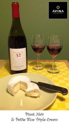 Wine and Cheese pairing: Pinot Noir & Petite Blue Triple Cream