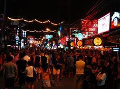 Patong Beach - Phuket Thailand. The nightlife here is like nowhere else in the world! Great people-watching & a great street party. Check out Tiger Bar nightclub while there !