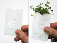 Business cards on that paper that you can plant (because it is bio-degradable and has seeds in it) and it sprouts!