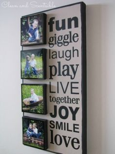 I want to do something similar with twine /clips on the raised photo blocks to hang neice/nephew pics and update easily. Change wording to something about family