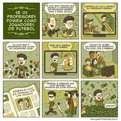 #93 - Se os professores fossem como jogadores de futebol | Quadrinhos Ácidos