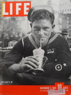 LIFE MAGAZINE cover 1945 military WORLD WAR 2 1940s Navy SAILOR The Fleet's In #TBT #VintageAds