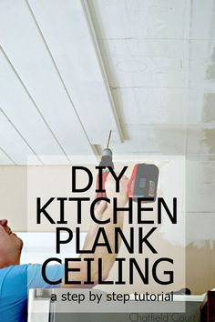 An awesome step by step tutorial on how we added a tongue and groove plank ceiling in the kitchen.  #diy #plankceilingdiy #woodplankceiling #tongueandgrooveceiling #ceiling
