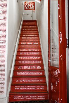 "Dream house- have writing on the stairs (not specifically this writing) ~Opening Ceremony Staircase Staircase from the Opening Ceremony store in Soho, NYC quoting the Doors song ""Hello I Love You""."